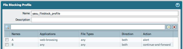 Palo Alto File Blocking Profile Best Practices